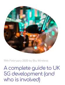 A complete guide to UK 5G development (and who is involved)