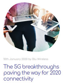 The 5G breakthroughs paving the way for 2020 connectivity